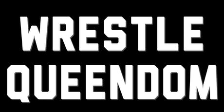 EVE - Riot Grrrls of Wrestling Present: Wrestle Queendom 3 tickets