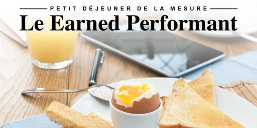 Le Earned Performant : mesurer et optimiser son efficacité