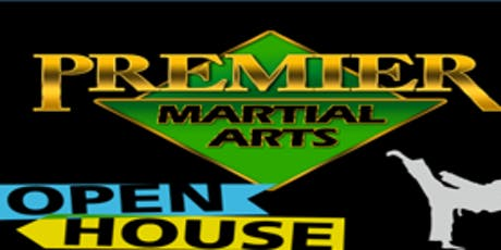 Premier Martial Arts OPEN HOUSE!! tickets