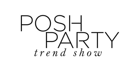 Posh Party Trend Show 2019 tickets