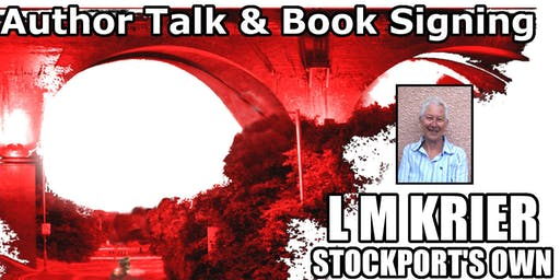 L.M Krier, Stockport's own crime fiction author - Talk & Book Signing