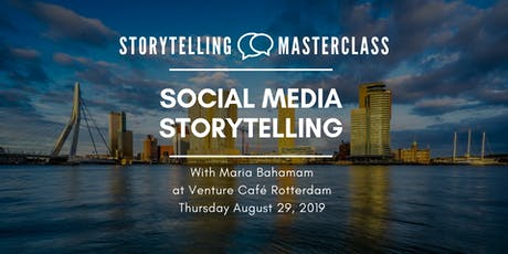 Storytelling Master Class -  Social Media Storytelling tickets