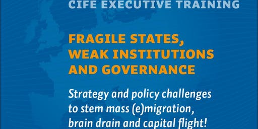 CIFE Executive Training: Fragile states, weak institutions and governance
