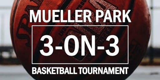 Mueller Park 3-on-3 Basketball Tournament