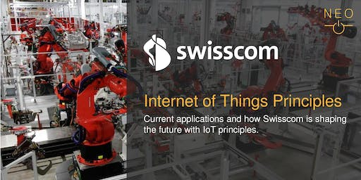 NEO Keynote - Swisscom: Internet of Things Principles