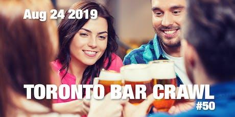Toronto Bar Crawl #50 tickets