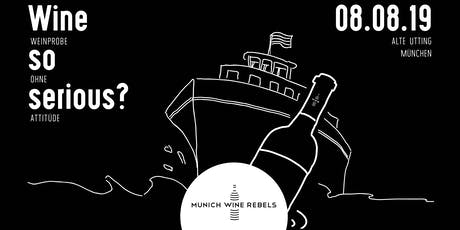 Munich Wine Rebels - Weinprobe auf der Alten Utting Tickets
