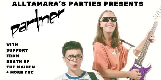 All Tamara's Parties with Partner/Death of the Maiden + more