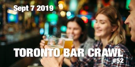 Toronto Bar Crawl #52 tickets