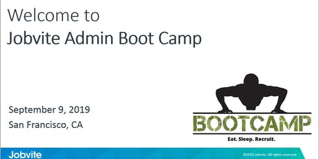 Jobvite Hire Administrator Boot Camp - September 9, San Francisco tickets
