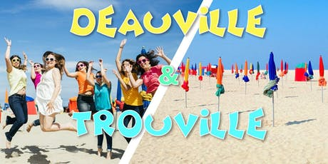 Plage Deauville & Trouville - LONG DAY TRIP - 10 août tickets