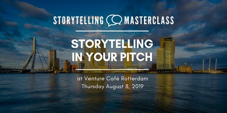 Storytelling Master Class -  Storytelling in Your Pitch tickets