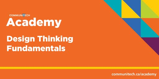 Communitech Academy: Design Thinking Fundamentals - Winter 2020