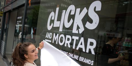 Clicks and Mortar: Pop-up shop opening in Cardiff tickets