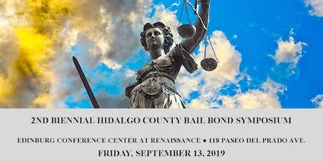 2nd Biennial Hidalgo County Bail Bond Symposium boletos