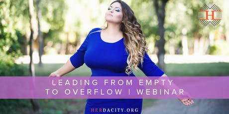 Leading from Empty to Overflow | Webinar tickets