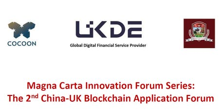 The 2nd China-UK Blockchain Application Forum tickets