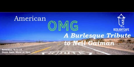 American Oh My Gods! A Burlesque Tribute to Neil Gaiman tickets