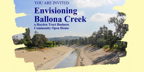 Envisioning Ballona Creek: a Hayden Tract Business Community Open House tickets
