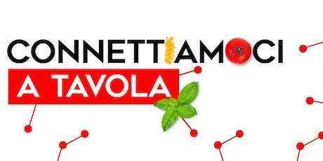 ConnettiAmoci a Tavola - Networking per Partite Iva. biglietti