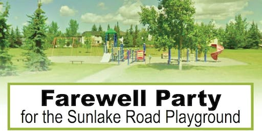 Farewell Party for the old Sunlake Road Playground