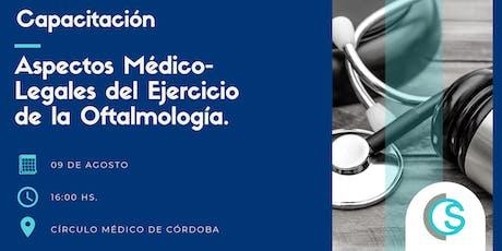Aspectos Médico-Legales del Ejercicio de la Oftalmología entradas