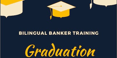 Bilingual Banker Training Graduation