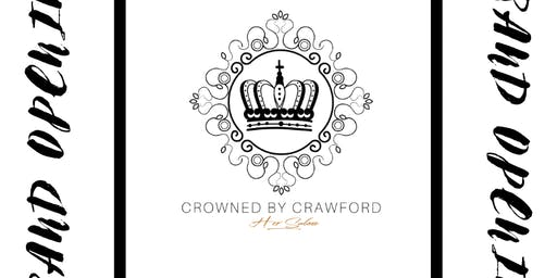 Crowned by Crawford Her Salon Grand Opening