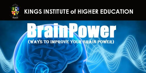 BrainPower (ways to improve your brainpower)