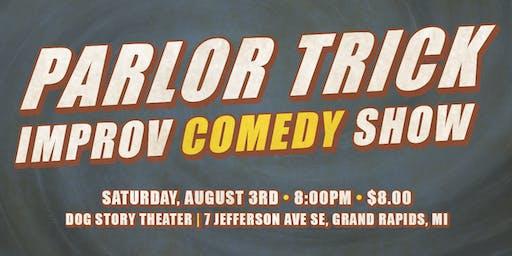 Parlor Trick - Improv Comedy Show