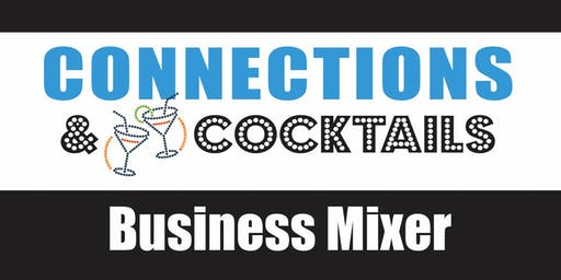 Connections & Cocktails Business Mixer August