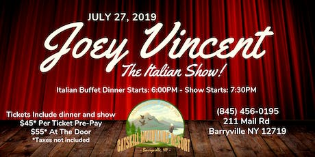 Joey Vincent - The Italian Show! tickets