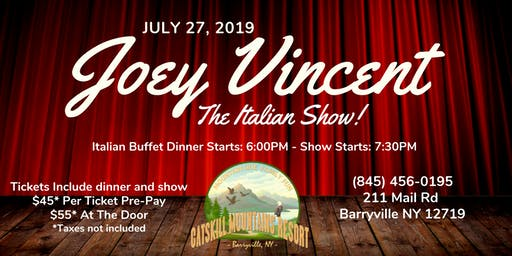 Joey Vincent - The Italian Show!