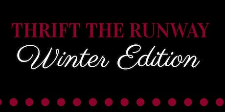 "Thrift the Runway ""Winter Edition"" tickets"