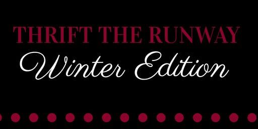 "Thrift the Runway ""Winter Edition"""