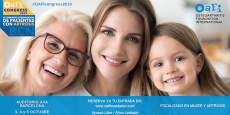III Congreso Internacional de Pacientes con Artrosis - 3, 4 y 5 de octubre -  #OAFI Congress 2019 entradas