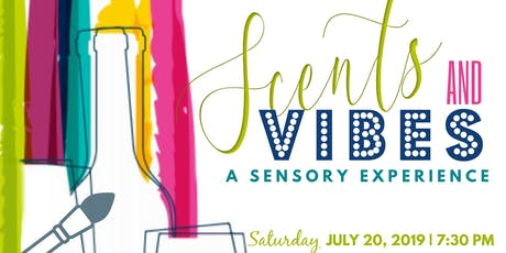Scents and Vibes tickets