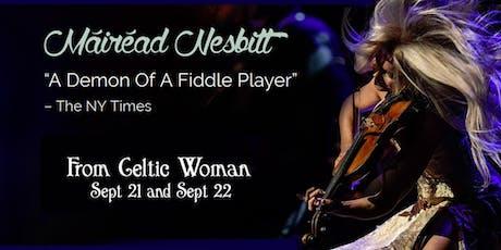 Mairead Nesbitt - of Celtic Woman - matinee tickets