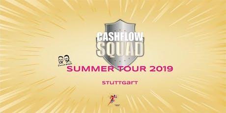 CASHFLOW SQUAD SUMMER TOUR in STUTTGART Gruppe 1 Tickets