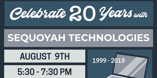 Sequoyah Technologies 20th Anniversary!