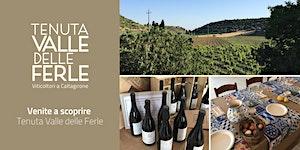 Venite a scoprire Valle delle Ferle - Discover Tenuta...