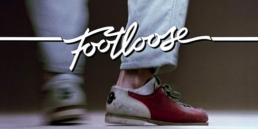 Footloose (1984 Digital) with Ben Cook-Feltz
