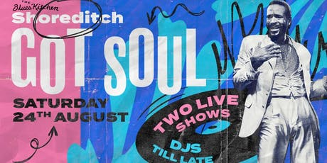 Shoreditch Got Soul - Bank Holiday Special tickets