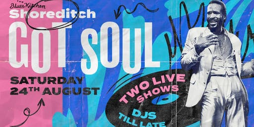 Shoreditch Got Soul - Bank Holiday Special