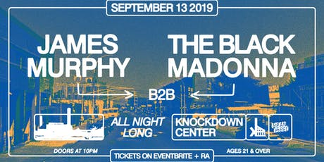 James Murphy b2b The Black Madonna tickets