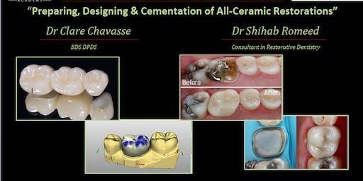 Preparing, Designing & Cementation of All-Ceramic Restorations
