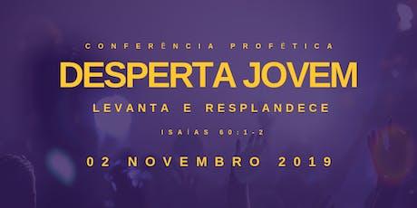 Conferência Profética - Desperta Jovem 2019 ingressos