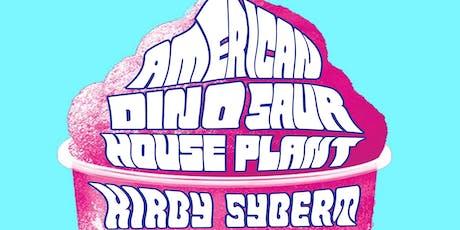 American Dinosaur + House Plant tickets