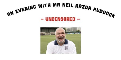 AN EVENING NEIL RAZOR RUDDOCK