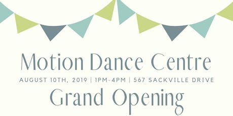 Grand Opening - Motion Dance Centre Presents it New Studio tickets